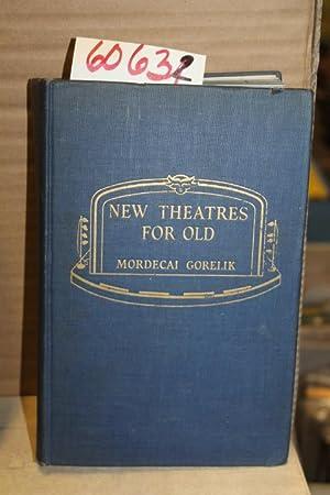New Theatres for Old: Gorelik, Mordecai