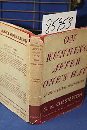 On Running After One's Hat and Other Whimsies: Chesterton, Gilbert K