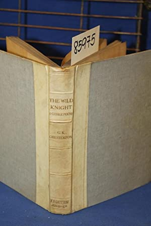 The Wild Knight: Chesterton, Gilbert K.