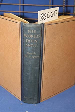 The World Does Move: Tarkington,Booth