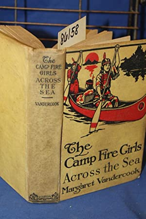 The Camp Fire Girls Across the Sea: Vandercook, Margaret