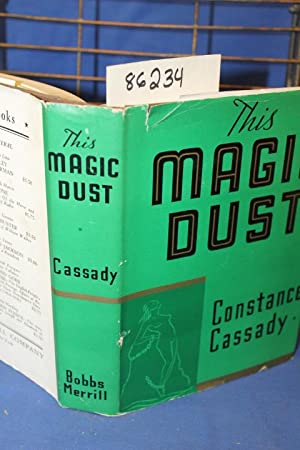 This Magic Dust: Cassady, Constance