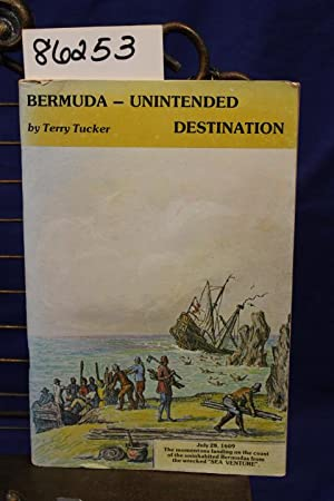 Bermuda-Unintended Destination: Tucker, Terry