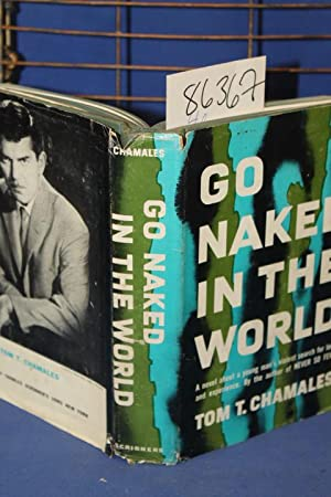 Go Naked in the World: Chamales, Tom T.