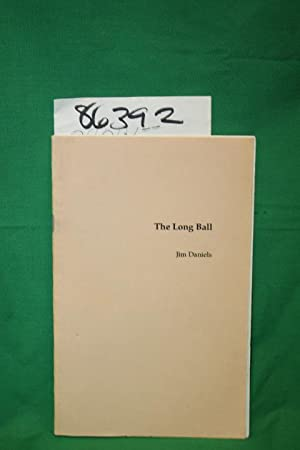 The Long Ball: Daniels, Jim