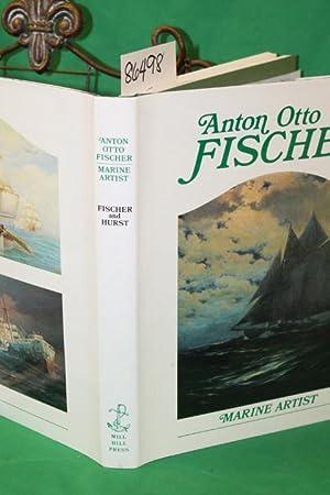 Anton Otto Fischer Marine Marine Artist His Life and Work: Fischer, Katrina Sigsbee and Hurst, Alex...