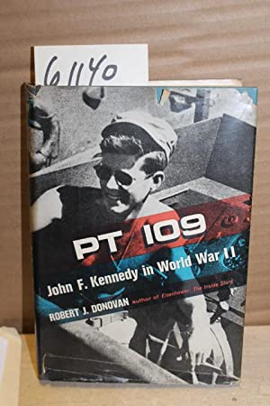 PT109 John F. Kennedy in World War: Donovan, Robert J