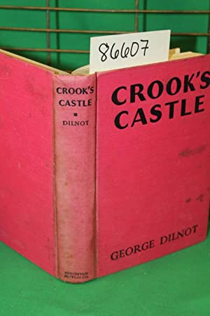 Crook's Castle: Dilnot, George