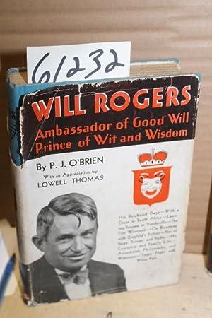 Will Rogers, Ambassador of Good Will Prince: O'Brien, P. J.