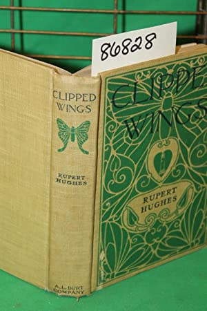 Clipped Wings: Hughes, Rupert