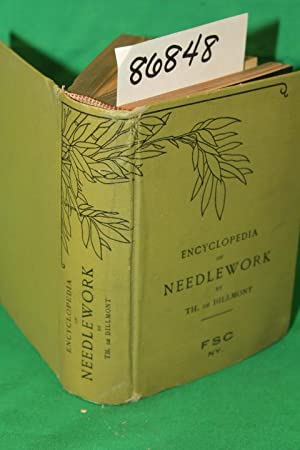 Encyclopedia of Needle Work: De Dillmont, Therese