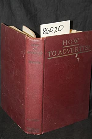 How to Advertise A Guide to Designing, Laying Out, and Composing Advertisements: French, George
