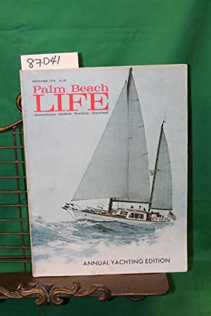 Palm Beach Life America's Oldest Society Journal November, 1970: Parrish, Martha and Veverka, ...