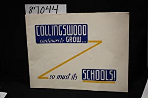 Collingswood Continues to Grow So Must Its Schools!: Collingswood Board of Education