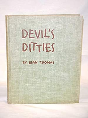 Devil's Ditties Being Stories of the Kentucky Mountain People: Thomas, Jean SIGNED BY