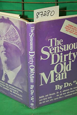 The Sensuous Dirty Old Man: Asimov, Isaac;Dr.