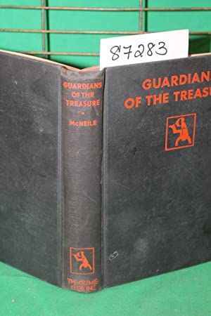 Guardians of the Treasure: McNeile, H.C.