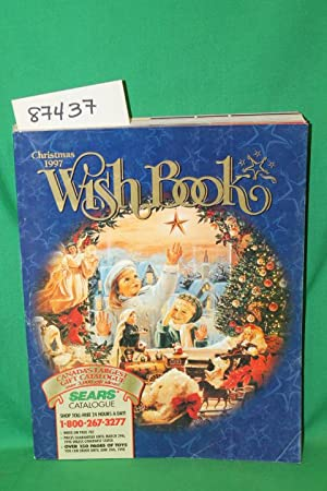 Sears Christmas Wish Book 1997 Canada Catalog: Sears Roebuck