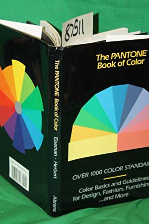 The PANTONE Book of Color: Esimen, Leatrice & Herbet, Lawrence