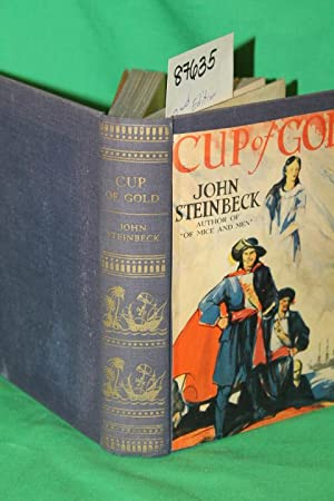 Cup of Gold A Life of Sir: Steinbeck, John