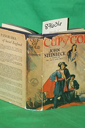 Cup of Gold A Life of Sir Henry Morgan, Buccaneer, with Occasional Reference to History: Steinbeck,...