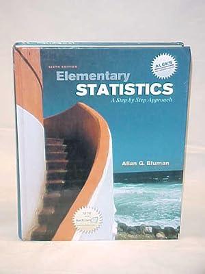Elementary Statistics: A Step by Step Approach: Bluman, Allan G