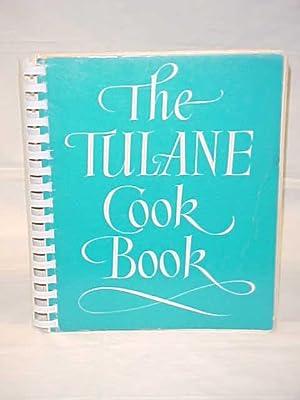 Tulane Cook Book: TULANE UNIVERSITY