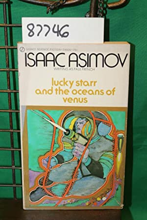 Lucky Starr and the Oceans of Venus: Asamov, Isaac