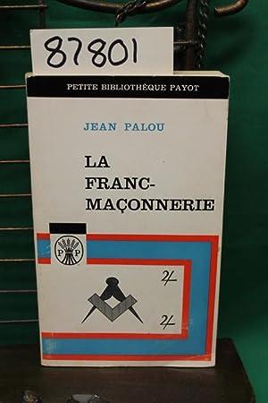 La Franc-Maconnerie: Palou, Jean