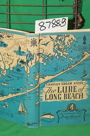 The Lure of Long Beach: Nash, Charles Edgar