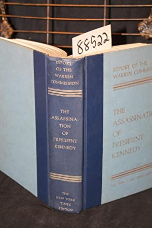 Report of the Warren Commission on the Assassination of President Kennedy: Warren Commission