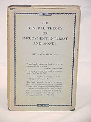 General theory of Employment, Interest and Money: Keynes, John Maynard