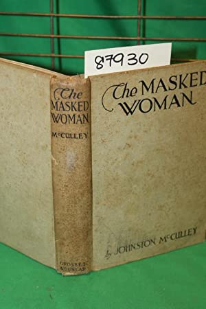 The Masked Woman: McCulley, Johnston