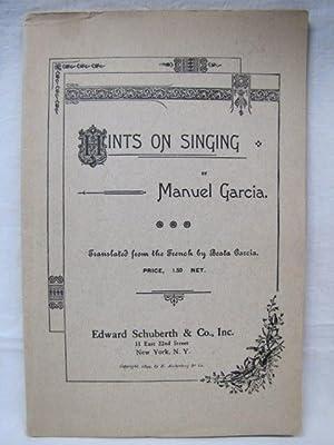 Hints on Singing,: Garcia, Manuel, Edward Schibrth & Co