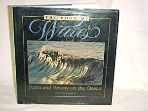 The Book of Waves: Form and Beauty on the Ocean: Kampion, Drew SIGNED