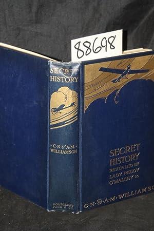 Secret History Revealed By Lady Peggy O'malley: Williamson, C. N. & A. M.