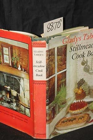 Stillmeadow Cook Book: Taber, Gladys