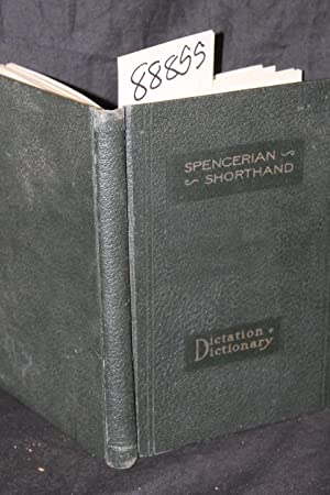 Spencerian Dictator, Dictionary and Reader: Spencer, L. C.