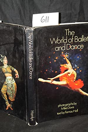 The World of Ballet and Dance: Hall, Fernau
