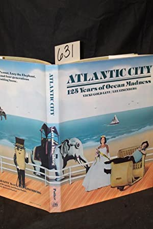 Atlantic City: 125 Years of Ocean Madness: Levi, Vicki Gold