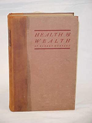 Health & Wealth: Hubbard, Elbert