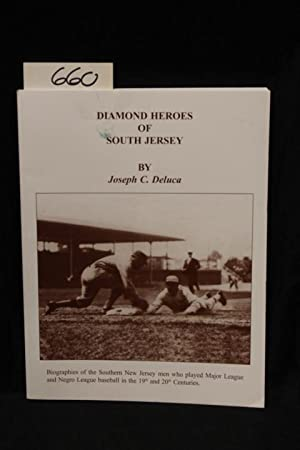 Diamond Heroes of South Jersey: Deluca, Joseph C.
