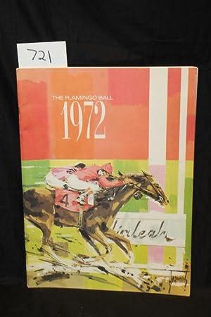 The Flamingo Ball 1972: Hialeah Race Course