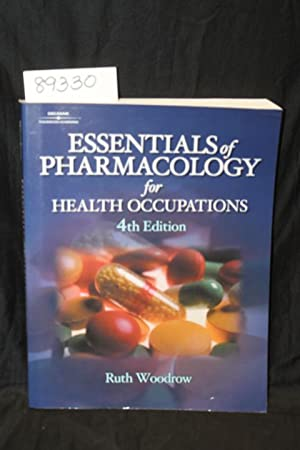 Essentials of Pharmacology for Health Occupations: Woodrow, Ruth