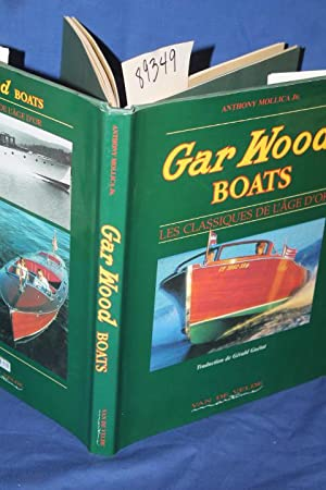 Gar Wood Boats French Edition: Mollica, Anthony Jr.