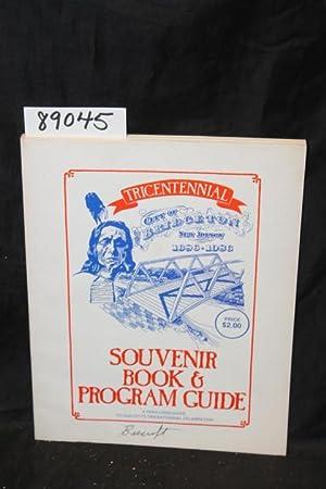 Tricentennial City of Bridgeton, New Jersey 1686-1986; Souvenir Book & Program Guide: Bridgeton...
