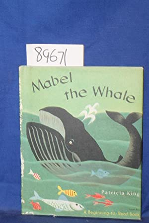 Mabel the Whale: King, Patricia