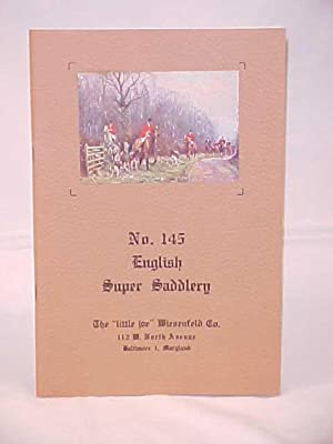"English Super Saddlery Catalogue No. 145 & Letters from ""Little Joe"" Wiesenfeld and ..."