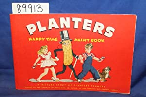 Planters Happy Time Paint Book: Planters Nut and Chocolate Co.