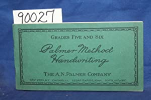 Palmer Method Handwriting Grades Five and Six: Palmer, A. N.